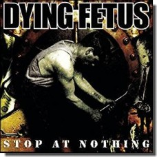 Stop At Nothing [LP]