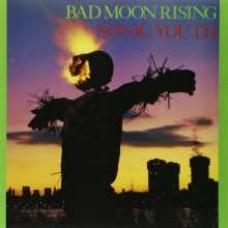 Bad Moon Rising [CD]