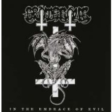 In the Embrace of Evil [CD]