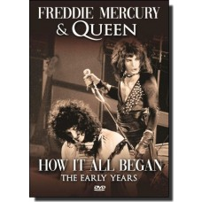 Freddie Mercury & Queen: How It All Began - The Early Years [DVD]