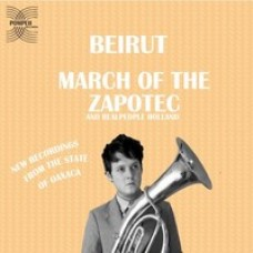 March of the Zapotec [2LP]
