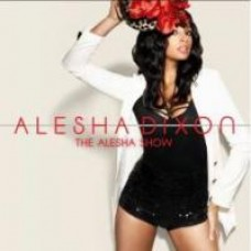 The Alesha Show [CD]