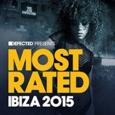 Defected: Most Rated Ibiza 2015 [2CD]