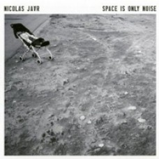 Space Is Only Noise [CD]