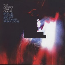 Kick Up The Fire, And Let The Flames Break Loose [CD]