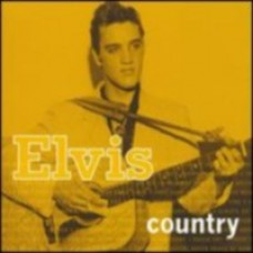 Elvis Country [CD]