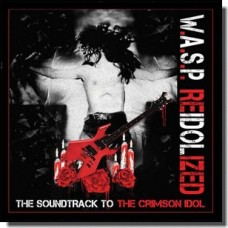 Re-Idolized: The Soundtrack to the Crimson Idol [2LP+DVD]