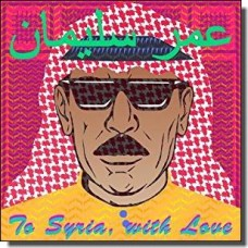 To Syria With Love [CD]