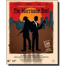 The Morricone Duel: The Most Dangerous Concert Ever [Blu-ray]