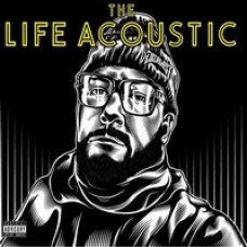 The Life Acoustic [CD]