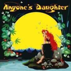 Anyone's Daughter [CD]
