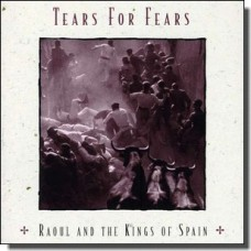 Raoul and the Kings of Spain [CD]