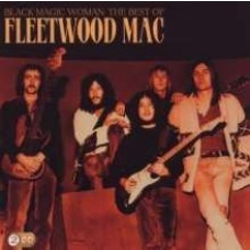 Black Magic Woman: The Best of Fleetwood Mac [2CD]