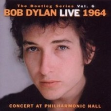 The Bootleg Series, Vol. 6: Bob Dylan Live 1964 - Concert At Philharmonic Hall [2CD]