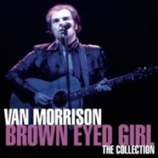 Brown Eyed Girl: The Collection [CD]