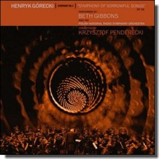 Henryk Górecki: Symphony No. 3 (Symphony of Sorrowful Songs) [LP+DL]