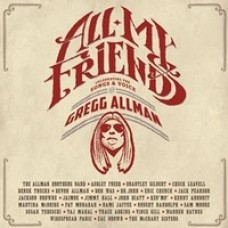 All My Friends Celebrating the Songs & Voice of Gregg Allman [2CD]