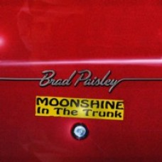 Moonshine in the Trunk [CD]