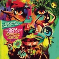 One Love, One Rhythm - The Official 2014 FIFA World Cup Album [CD]