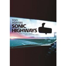 Sonic Highways [4DVD]