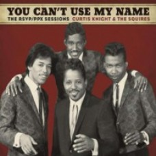 You Can't Use My Name: The RSVP/PPX Sessions [CD]