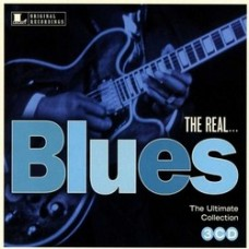 The Real... Blues: The Ultimate Collection [3CD]