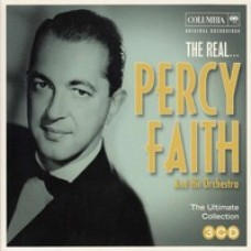 The Real... Percy Faith & His Orchestra [3CD]