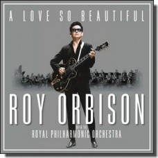 A Love So Beautiful: Roy Orbison & The Royal Philharmonic Orchestra [LP]