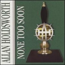 None Too Soon [CD]