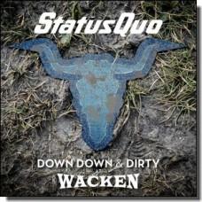 Down Down & Dirty at Wacken [CD+DVD]