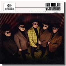 Ian Gillan & The Javelins [CD]