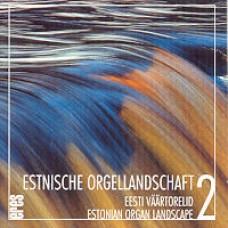 Eesti väärtorelid 2 / Estnische Orgellandschaft 2