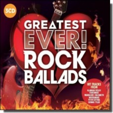 Greatest Ever Rock Ballads [3CD]