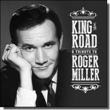 King of the Road: Tribute to Roger Miller [2CD]