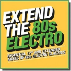 Extend the 80s: Electro [3CD]