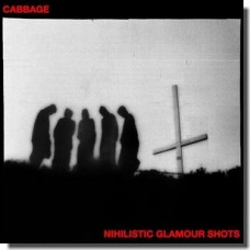 Nihilistic Glamour Shots [CD]