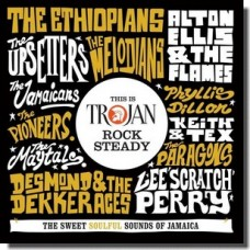 This Is Trojan Rock Steady [2CD]