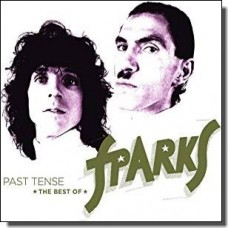 Past Tense - The Best of Sparks [2CD]