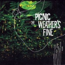 The Weather's Fine [CD]