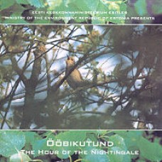 Ööbikutund - The Hour of the Nightingale [CD]