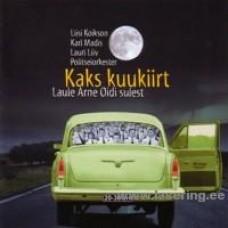 Kaks kuukiirt (Laule Arne Oidi sulest) [CD]