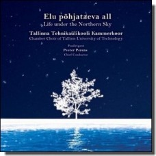 Elu põhjataeva all / Life under the Northern Sky [CD]