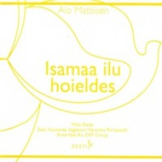 Isamaa ilu hoieldes [CD]