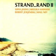 Strand... Rand II [CD]