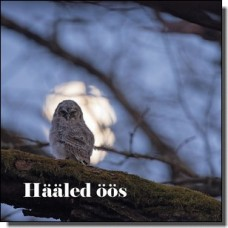 Hääled öös [CD]