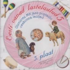 Eesti vanad lastelaulud - 5 [CD]