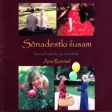 Sõnadestki ilusam - laulud lastele ja noortele [CD]