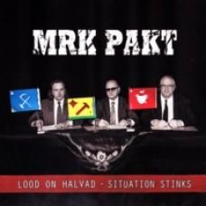Lood on halvad / Situation Stinks [CD]