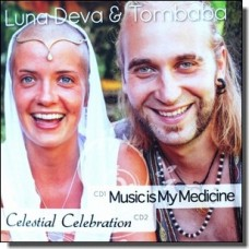 Music Is My Medicine / Celestial Celebration [2CD]