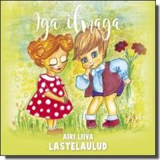 Airi Liiva lastelaulud - Iga ilmaga [CD]